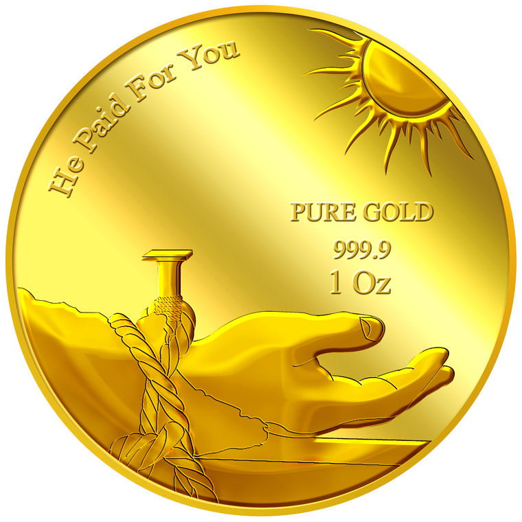 1oz He Paid For You Gold Medallion (8TH LAUNCH)